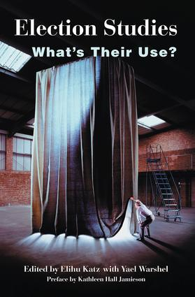 Election Studies: What's Their Use?, 1st Edition (Paperback) book cover