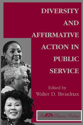 Diversity And Affirmative Action In Public Service: 1st Edition (Paperback) book cover