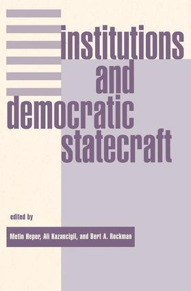 Institutions And Democratic Statecraft: 1st Edition (Paperback) book cover