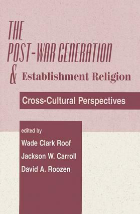 The Post-war Generation And The Establishment Of Religion: 1st Edition (Paperback) book cover