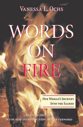 Words On Fire: One Woman's Journey Into The Sacred, 1st Edition (Paperback) book cover