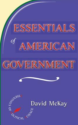 Essentials Of American Politics: 1st Edition (Paperback) book cover