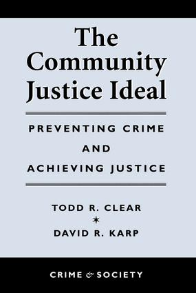 The Community Justice Ideal: 1st Edition (Paperback) book cover
