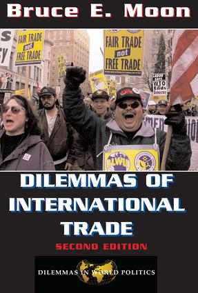 Dilemmas Of International Trade: Second Edition, 2nd Edition (Paperback) book cover