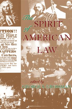 The Spirit Of American Law: An Anthology, 1st Edition (Paperback) book cover