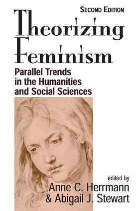 Theorizing Feminism: Parallel Trends In The Humanities And Social Sciences, Second Edition, 2nd Edition (Paperback) book cover