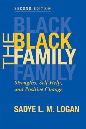 The Black Family: Strengths, Self-help, And Positive Change, Second Edition, 2nd Edition (Paperback) book cover