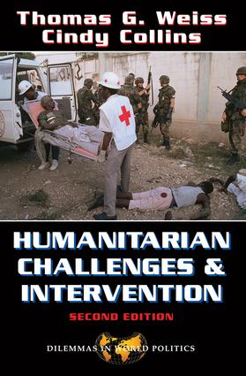 Humanitarian Challenges And Intervention: Second Edition, 2nd Edition (Paperback) book cover