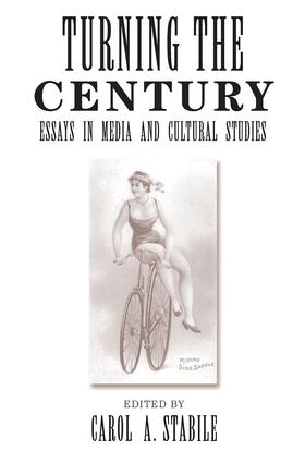 Turning The Century: Essays In Media And Cultural Studies book cover