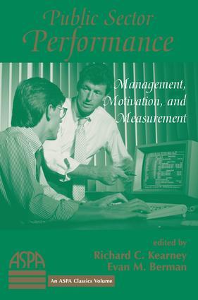 Public Sector Performance: Management, Motivation, And Measurement, 1st Edition (Paperback) book cover