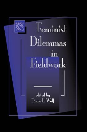 Feminist Dilemmas In Fieldwork
