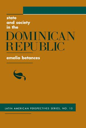 State And Society In The Dominican Republic: 1st Edition (Paperback) book cover