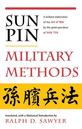Sun Pin: Military Methods: 1st Edition (Paperback) book cover