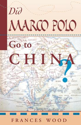 Did Marco Polo Go To China?: 1st Edition (Paperback) book cover