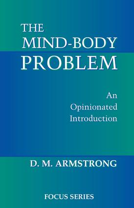 The Mind-body Problem: An Opinionated Introduction, 1st Edition (Paperback) book cover