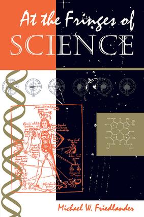 At The Fringes Of Science: 1st Edition (Paperback) book cover