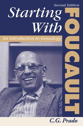 Starting With Foucault: An Introduction To Geneaolgy, 1st Edition (Paperback) book cover
