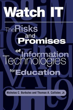 Watch It: The Risks And Promises Of Information Technologies For Education, 1st Edition (Paperback) book cover