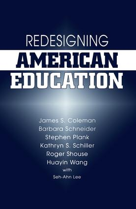 Redesigning American Education: 1st Edition (Paperback) book cover