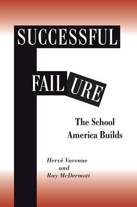 Successful Failure: The School America Builds, 1st Edition (e-Book) book cover