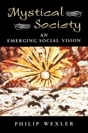 Mystical Society: An Emerging Social Vision, 1st Edition (Paperback) book cover