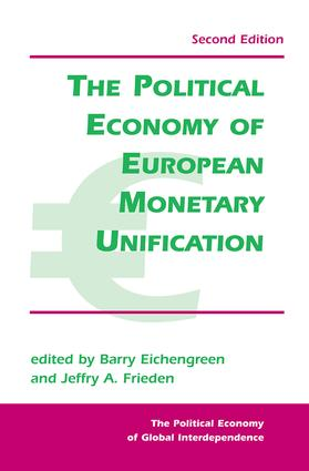 The Political Economy Of European Monetary Unification: 2nd Edition (Paperback) book cover