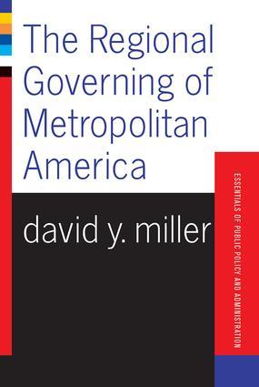 The Regional Governing Of Metropolitan America