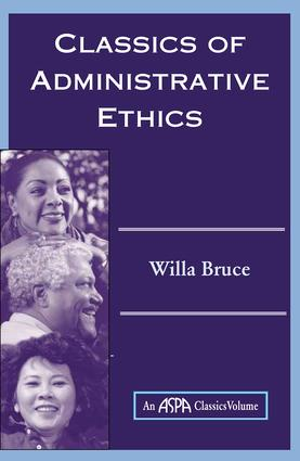 Classics Of Administrative Ethics: 1st Edition (Paperback) book cover