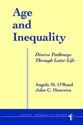Age And Inequality: Diverse Pathways Through Later Life, 1st Edition (Paperback) book cover