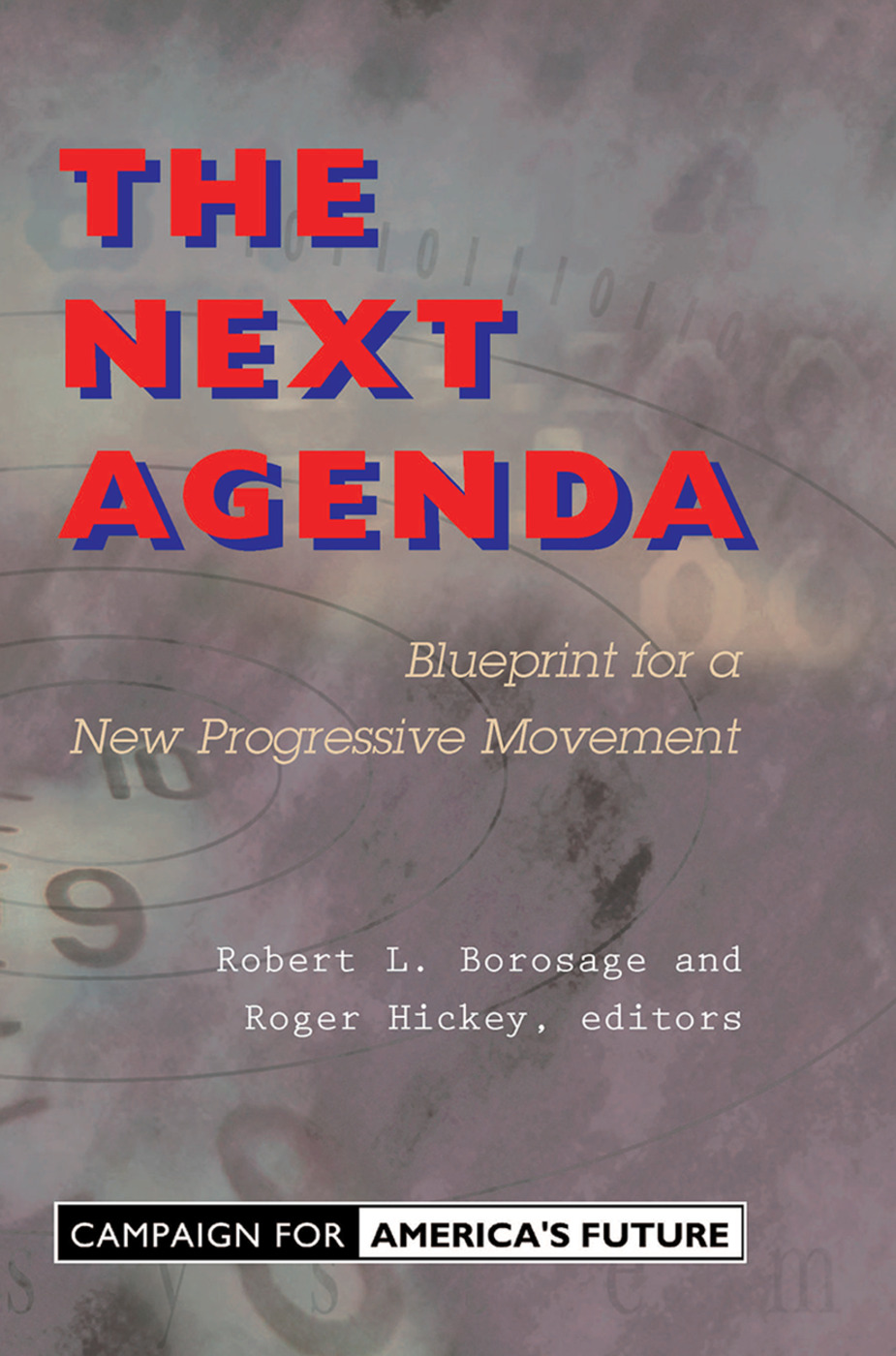 The Next Agenda: Blueprint For A New Progressive Movement, 1st Edition (Paperback) book cover