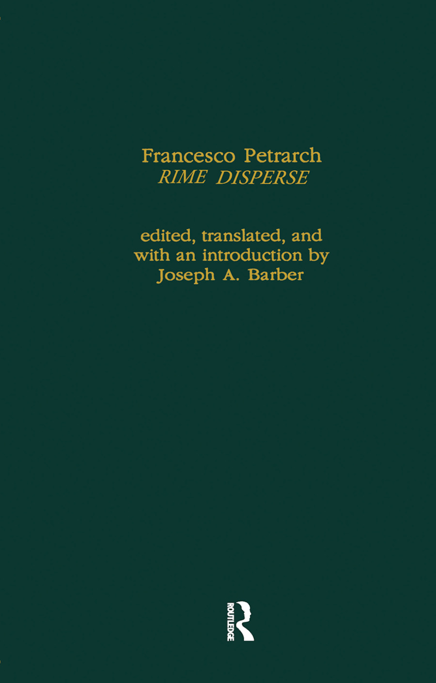 Francesco Petrarch's Rime Disperse, Series A: 1st Edition (Hardback) book cover