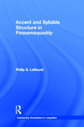 Accent & Syllable Structure in Passamaquoddy (Hardback) book cover