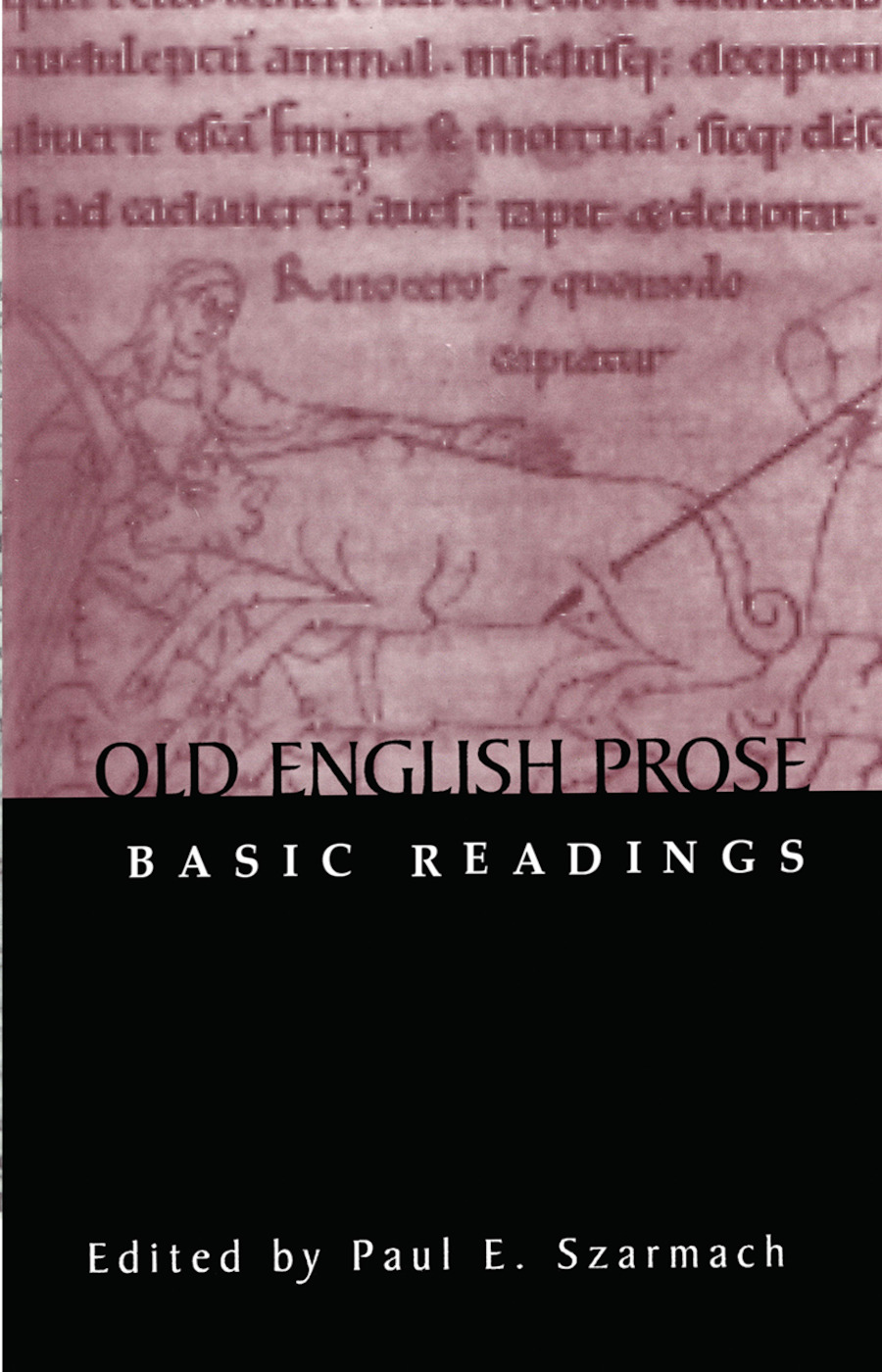 Old English Prose: Basic Readings book cover
