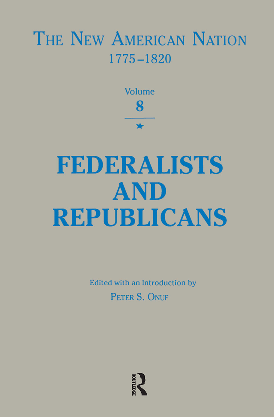 Federalists & Republicans: 1st Edition (Hardback) book cover