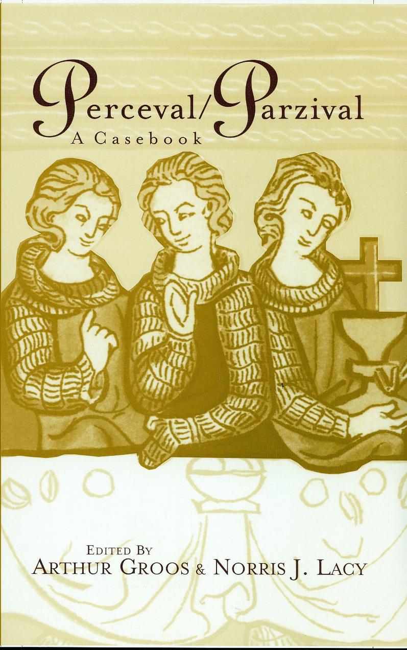 Perceval/Parzival: A Casebook book cover