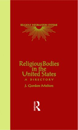 Religious Bodies in the U.S.: A Dictionary, 1st Edition (Hardback) book cover