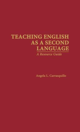 Teaching English as a Second Language: A Resource Guide (Hardback) book cover