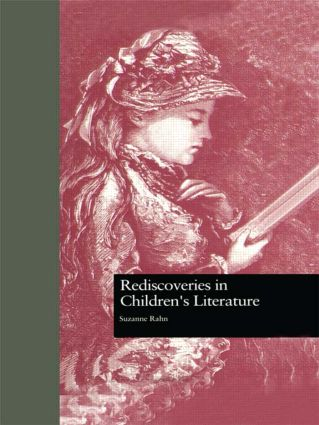 Rediscoveries in Children's Literature (Hardback) book cover