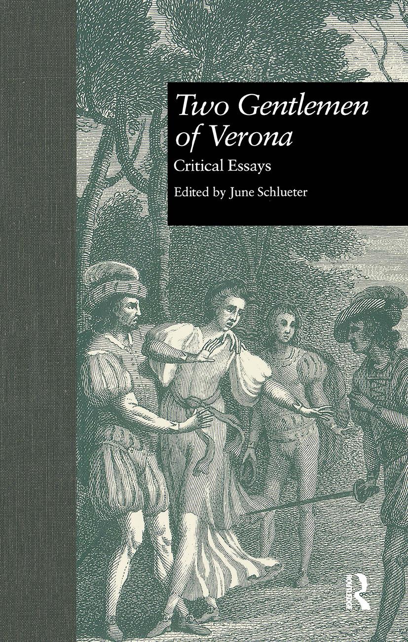 Two Gentlemen of Verona: Critical Essays (Hardback) book cover