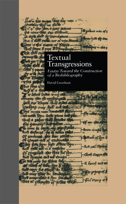 Textual Transgressions: Essays Toward the Construction of a Biobibliography, 1st Edition (e-Book) book cover