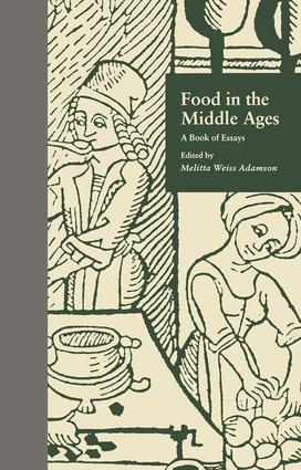 Food in the Middle Ages: A Book of Essays, 1st Edition (Hardback) book cover