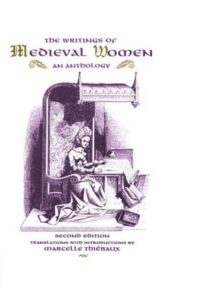 The Writings of Medieval Women: An Anthology, 1st Edition (Paperback) book cover