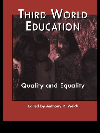 Third World Education: Quality and Equality (Hardback) book cover