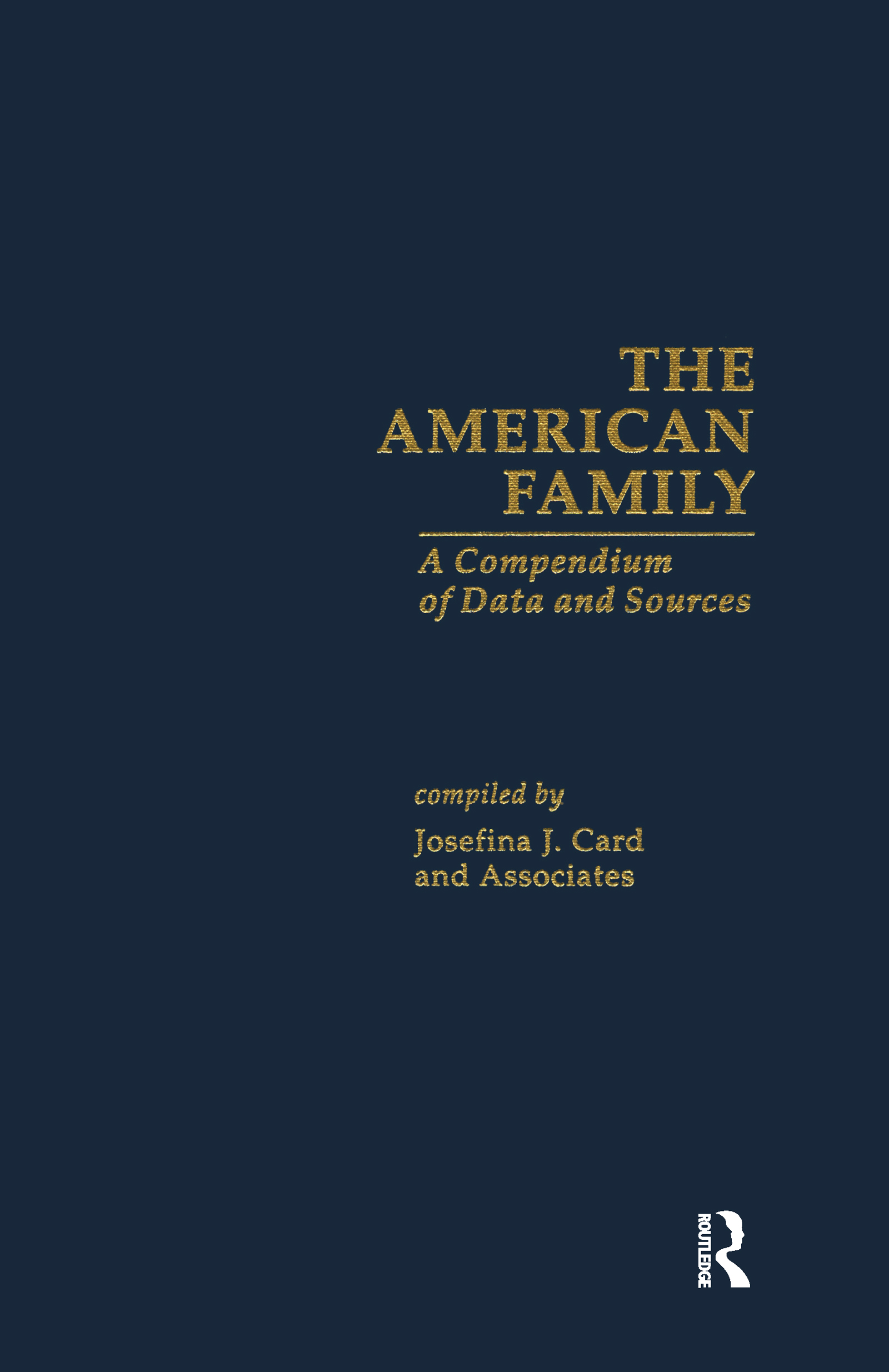 The American Family: A Compendium of Data and Sources book cover