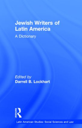 Jewish Writers of Latin America: A Dictionary (Hardback) book cover