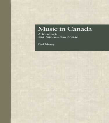 Music in Canada: A Research and Information Guide (Hardback) book cover