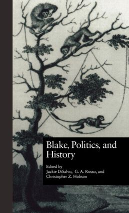 Blake, Politics, and History: 1st Edition (Paperback) book cover