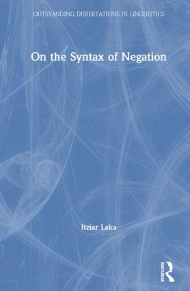 On the Syntax of Negation: 1st Edition (e-Book) book cover