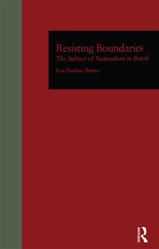 Resisting Boundaries: The Subject of Naturalism in Brazil book cover