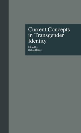 Current Concepts in Transgender Identity: 1st Edition (Paperback) book cover